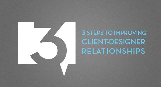 3 steps to improve client designer relationships