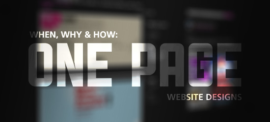 When, Why & How: One Page Website Designs