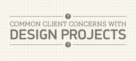 Common Client Concerns with Graphic Design & Web Design Projects