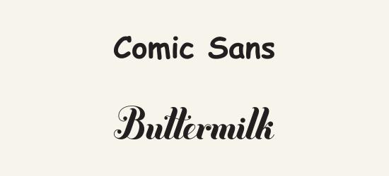 Comic Sans vs. Buttermilik